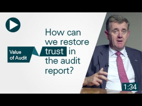 Value of Audit: How can we restore trust in the audit report?