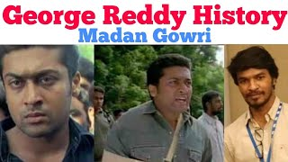 George Reddy History | Tamil | Madan Gowri | MG