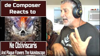 Old Composer REACTS to Ne Obliviscaris - And Plague Flowers The Kaleidoscope