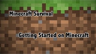 Minecraft Survival: Getting on minecraft Thumbnail