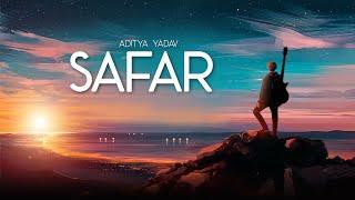 SAFAR   2020   Aditya Yadav Ft. Reticent Melodist