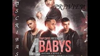 4 babys maluma ft bryant myers noriel juhn el all star preview recopilacion
