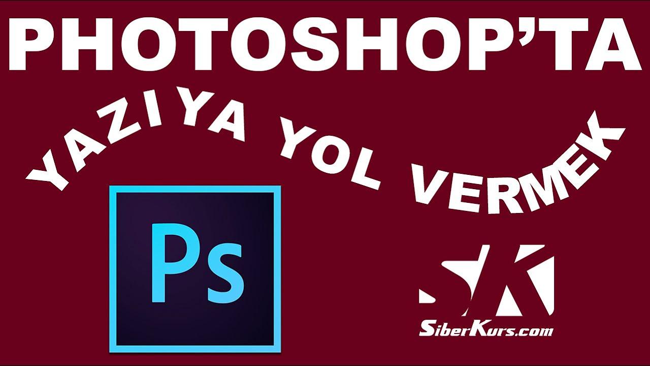 Yuvarlak Yazmak ve Yazıya Yol Vermek | Photoshop Pro Dersleri