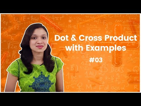 Dot & Cross Product with Examples - Vector Analysis - GATE Engineering Mathematics