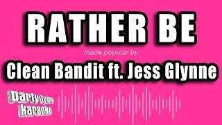 Clean Bandit ft. Jess Glynne - Rather Be (Karaoke Version)