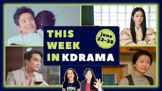 *JUNE 22-28* A Short but Oh So Sweet Week of KDrama! | Weekly KDrama Reviews & Reactions