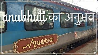 Anubhuti Coaches | Lucknow Swarna Shatabdi | Travel Vlog