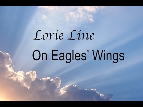 On Eagles' Wings-Lorie Line (Piano)