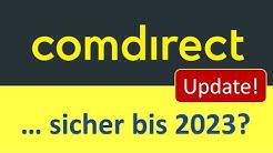 Comdirect bis 2023 sicher?