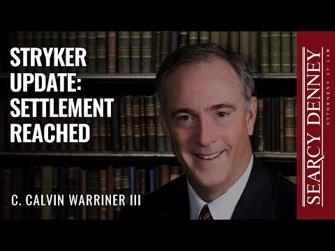 Stryker Update: Settlement Reached