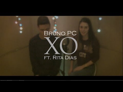 Beyonce - XO (Cover by Bruno PC ft. Rita Dias)