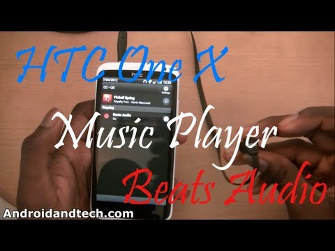 HTC One X Music Player - Beats Audio