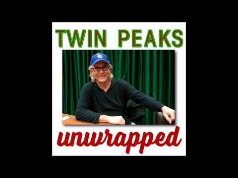 Twin Peaks Unwrapped:  with Mark Frost on The Final Dossier
