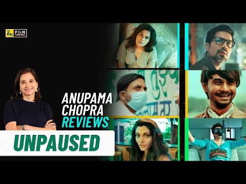 Unpaused   Anupama Chopra's Review   Amazon Prime Video   Film Companion