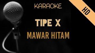 Tipe X - Mawar Hitam   HD Karaoke