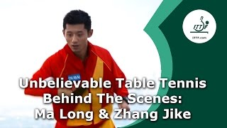 Unbelievable Table Tennis Behind the Scenes - Ma Long & Zhang Jike