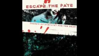 Escape The Fate ~ There