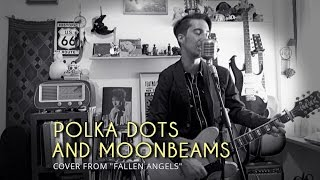 Bob Dylan - Polka Dots And Moonbeams (cover from FALLEN ANGELS)