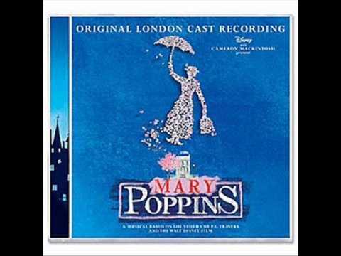 Mary Poppins Original London Cast : 9. Feed The Birds