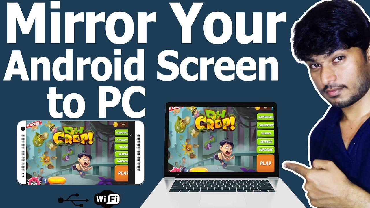 How to display android screen on pc laptop l mirror your for Mirror your android screen to a pc