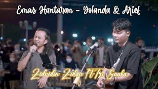 Emas Hantaran - Yolanda & Arief (Cover) Zinidin Zidan Ft. Tri Suaka