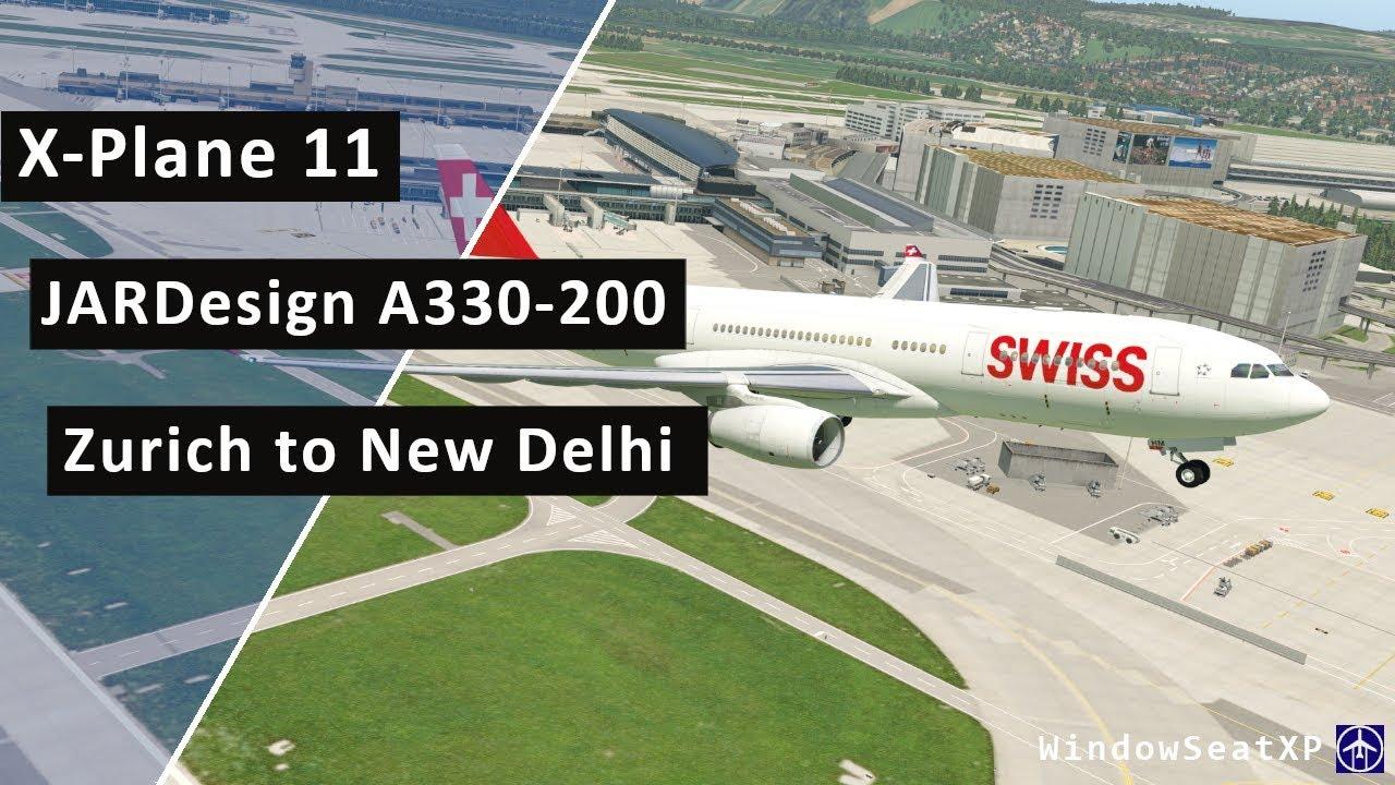 X-Plane 11 JARDesign A330 SWISS 146 Zurich to New Delhi Flight Passenger  Wing View