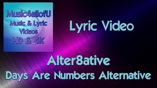 Alter8ative - Days Are Numbers Alternative