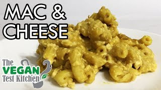 Mac and Cheese Recipe | Mac Daddy | The Vegan Test Kitchen