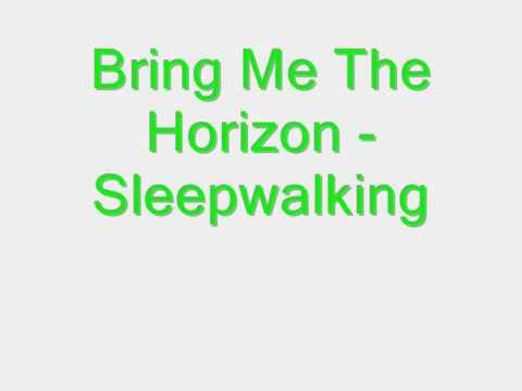 Bring Me The Horizon - Sleepwalking (Traduction/Lyrics)