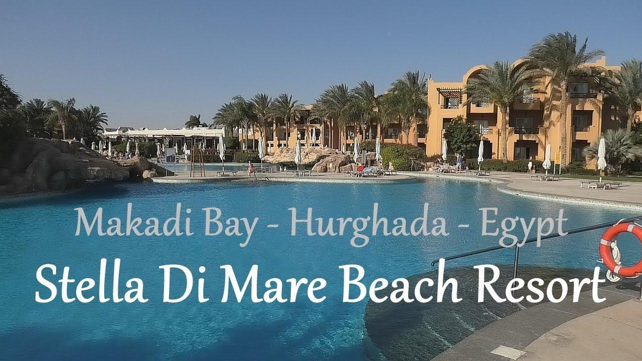 Egypt Stella Di Mare Beach Resort Makadi Bay Hurghada Red Sea Youtube