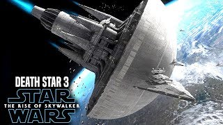 The Rise Of Skywalker Death Star 3 HUGE Leaks! (Star Wars Episode 9)