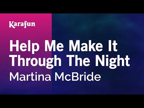 Karaoke Help Me Make It Through The Night - Martina McBride *