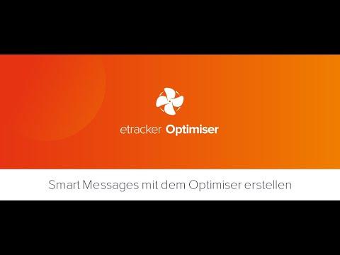 Smart Messages mit dem etracker Optimiser erstellen