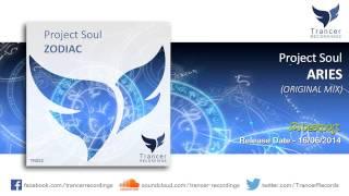 Project Soul - Aries (Original Mix) [Trancer Recordings]