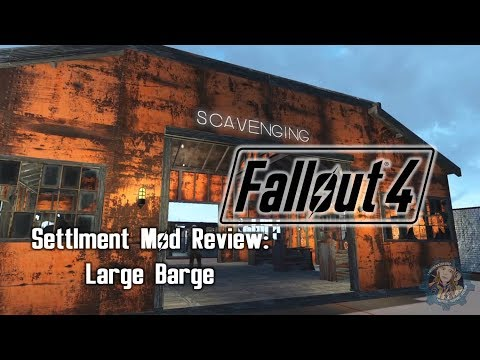 Fallout 4 Settlement Mod Review: Large Barge