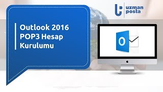 Outlook 2016 POP3 Kurulumu | UzmanPosta