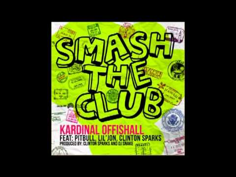 Kardinal Offishall - Smash The Club Ft. Pitbull, Lil Jon, & Clinton Sparks