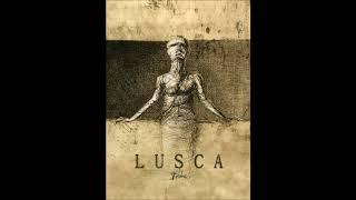Lusca - Ghost Net
