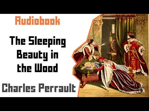 The Sleeping Beauty In The Woods- Children's Fairy Tale Audiobook