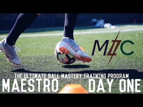 MAESTRO: Day One | The Ultimate Ball Mastery Training Program