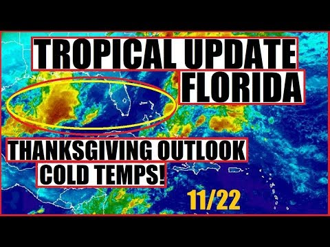 *TROPICAL Update* FLORIDA's Thanksgiving Outlook and Lake Effect SNOW!
