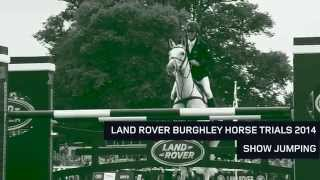 Land Rover Burghley Horse Trials 2014: Show Jumping