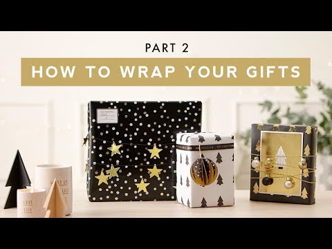 How to Wrap your Christmas Gifts: Part 2