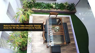 Nature Friendly Villa Interiors Done by Buildon Ideas for Mr. Muralikrishnan and Family