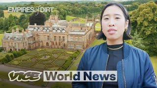 The Dark History of the UK's Biggest Mansions | Empires of Dirt