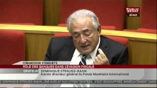 Audition de Dominique Strauss-Kahn sur le rôle des banques dans l
