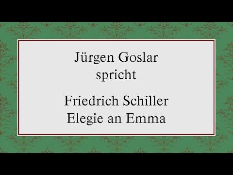 """Friedrich Schiller """"Elegie an Emma"""" (1798)"""