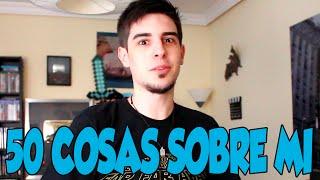 50 COSAS SOBRE MÍ - 4 Millones Especial ^^