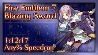 Fire Emblem 7: Blazing Sword Speed Run - 1:12:17