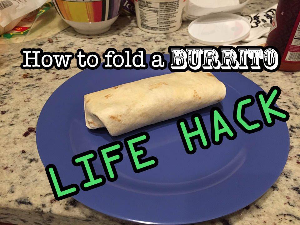 How To Properly Fold A Burrito Youtube